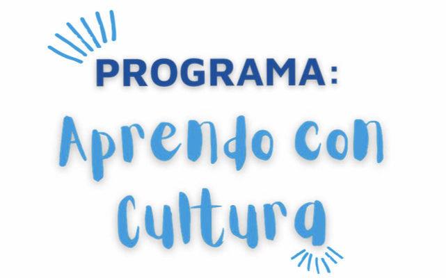 """""""Aprendo Con Cultura"""": La Municipalidad Renueva El Programa De Desarrollo Cultural Y Educativo"""