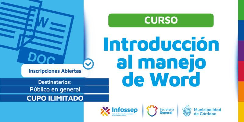 """Comienzan Las Inscripciones Para El Curso Gratuito """"Introducción Al Manejo De Word"""""""