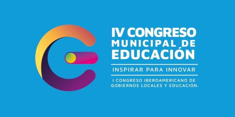 """Abren Las Inscripciones Para El """"IV Congreso Municipal De Educación Y El I Congreso Iberoamericano De Gobiernos Locales Y Educación"""""""