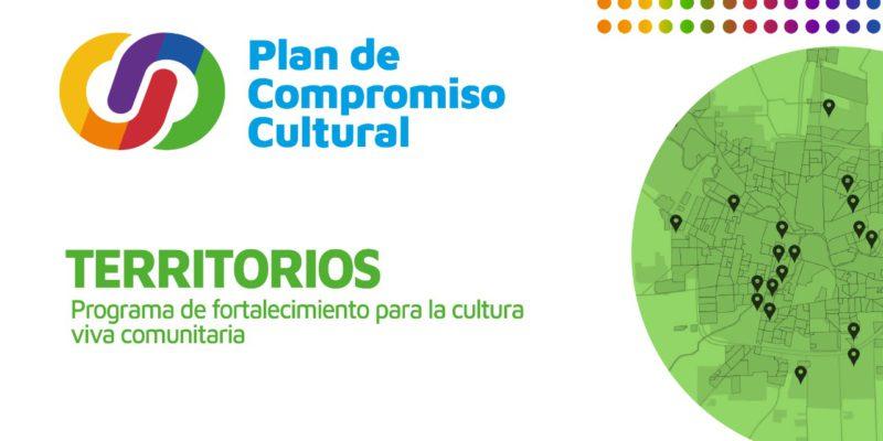 Plan De Compromiso Cultural: Fueron Seleccionados 30 Proyectos Del Programa Territorios