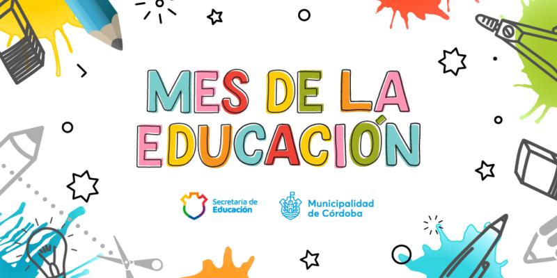 En El Mes De La Educación, La Municipalidad Comparte Herramientas Y Capacitaciones Para Docentes Y Alumnos